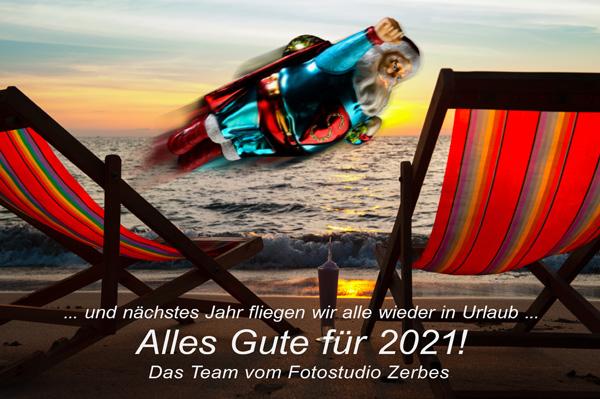 Das Team vom Fotostudio Zerbes wünscht Euch alles Gute für 2021